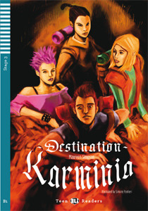 ELi Teens: Destination Karminia + CD (B1, Stage 3)
