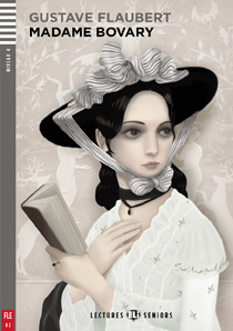 Lectures ELI: Madame Bovary + CD (B2, Niveau 3)