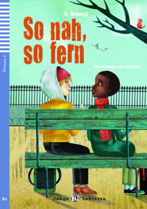 Lekturen ELI: So nah, so fern + CD (A2, Niveau 2)