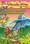 Mighty Mount Kilimanjaro (Geronimo Stilton #41)