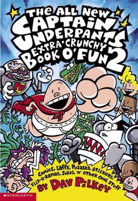 The Captain Underpants Extra-Crunchy Book of Fun #2