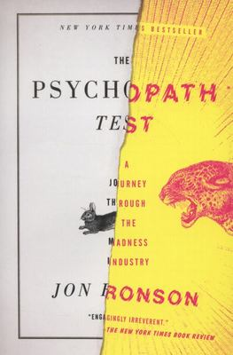 Psychopath Test Journey Through the Madness Industry