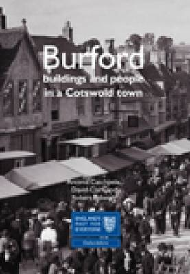 Burford: Buildings and People in a Cotswold Town