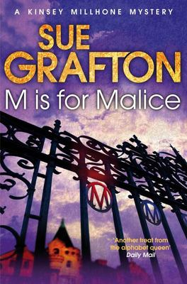 M is for Malice: A Kinsey Millhone Mystery