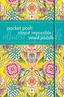 Pocket Posh Almost Impossible Word Puzzles
