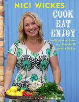 Cook, Eat, Enjoy: Tasty Dishes From My Travels To Your Kitchen