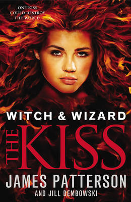 Kiss, The (Witch & Wizard #4)