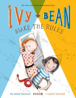 Ivy and Bean Make the Rules # 9 (HC)