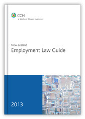 New Zealand Employment Law Guide 2013 Edition