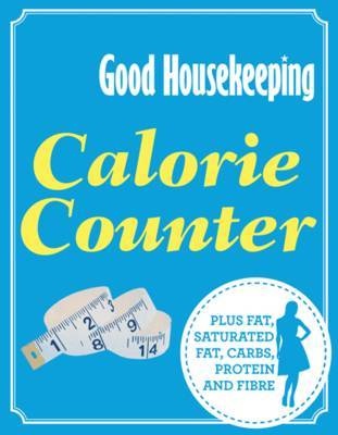 Calorie Counter: Plus Fat, Saturated Fat, Carbs, Protein and Fibre