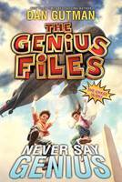 The Genius Files #2 : Never Say Genius