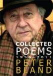 Peter Bland: Collected poems 1956 - 2011