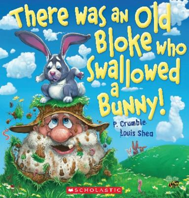 There Was an Old Bloke Who Swallowed a Bunny!