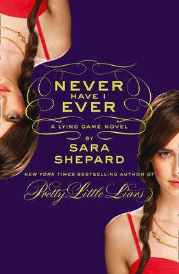 Never Have I Ever (Lying Game #2)
