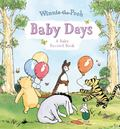 Baby Days (Winnie-the-Pooh Baby Record Book)