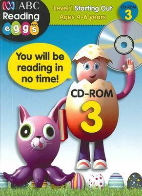 Starting Out CD-ROM 3 - ABC Reading Eggs Level 1 (4-6 years)