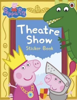 Theatre Show Sticker Book - Peppa Pig