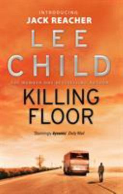 Killing Floor (Jack Reacher #1)