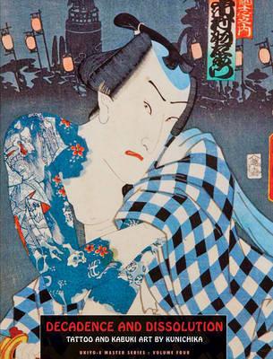 Decadence and Dissolution Tattoo & Kabuki Designs by Kunichika