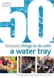 50 Fantastic Things to do with a Water Tray