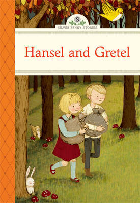 Hansel and Gretel (Silver Penny Stories)