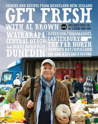 Get Fresh: Stories & Recipes from Heartland New Zealand