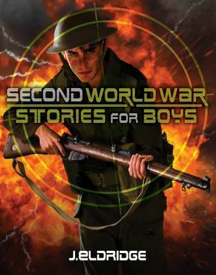 Second World War Stories for Boys