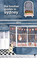 Foodies Guide 2013 Sydney