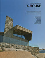 X-House - Exceptional Dwellings