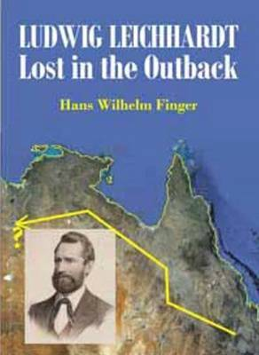 Leichhardt: Lost in the Outback