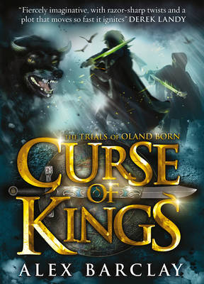 Curse of Kings (Trials of Oland Born #1)