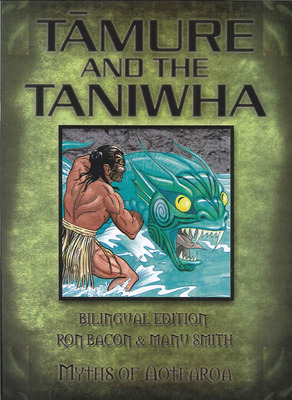 Tamure and the Taniwha (Bilingual Myths of Aotearoa)
