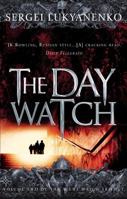 The Day Watch (Night Watch 2)