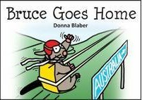 Bruce Goes Home