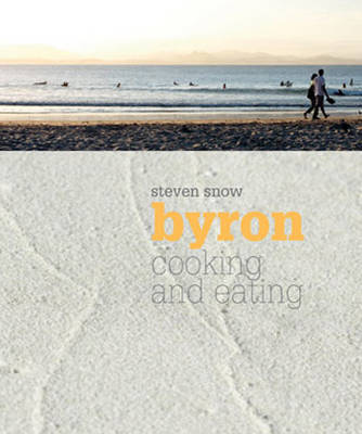 Byron: Cooking and Eating