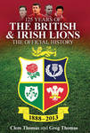 125 Years of the British and Irish Lions: The Official History