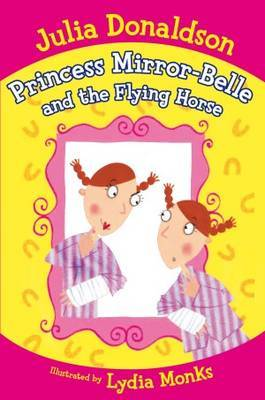 The Flying Horse (Princess Mirror-Belle and...)
