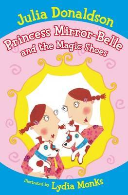 The Magic Shoes (Princess Mirror-Belle and...)