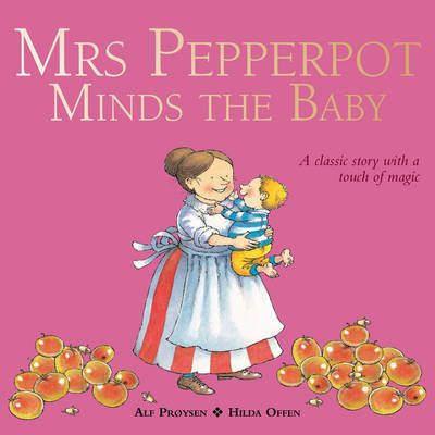 Mrs Pepperpot Minds the Baby