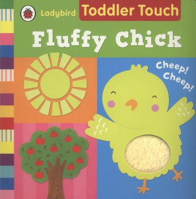 Fluffy Chick (Ladybird Toddler Touch)