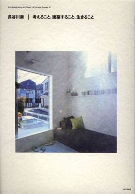 Go Hasegawa - Thinking, Making Architecture, Living
