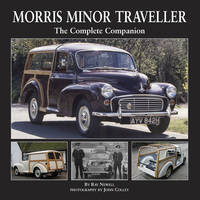 Morris Minor Traveller: The Complete Companion
