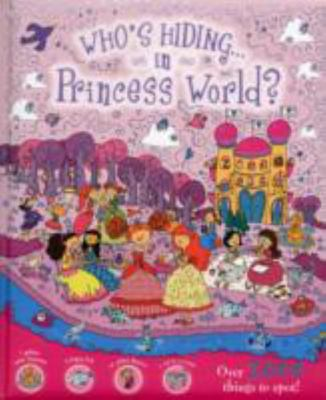 Who's Hiding In Princess World? (Who's Hiding?)