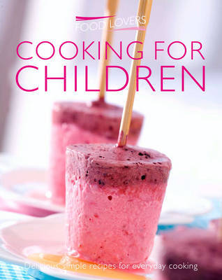 Food Lovers Cooking for Children