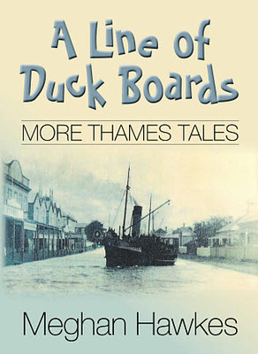 A Line of Duckboards: More Thames Tales