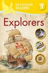 Explorers (Kingfisher Readers Level 5)