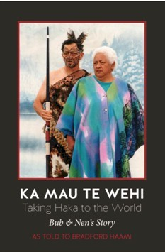 Ka Mau Te Wehi: Taking Haka to the World