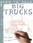 How to Draw Big Trucks
