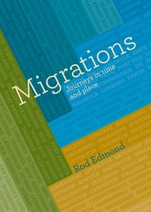 Migrations: Journeys in time and space