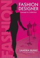 Fashion Designer: Concept to Collection